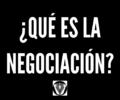 ¿Qué es la negociación?